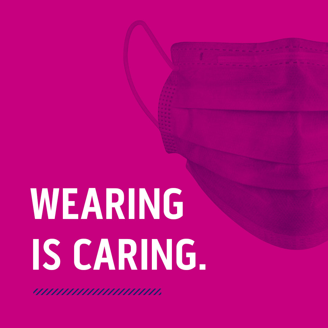 mask and words wearing is caring on magenta background